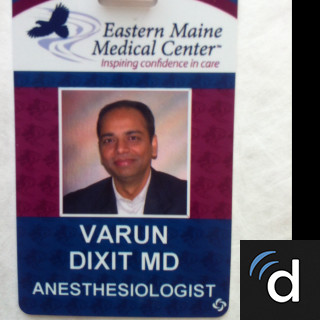 Varun Dixit, MD, Anesthesiology, Bangor, ME, Northern Light Eastern Maine Medical Center