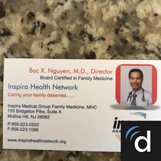 Bac Nguyen, MD, Family Medicine, Mullica Hill, NJ, Inspira Medical Center-Woodbury